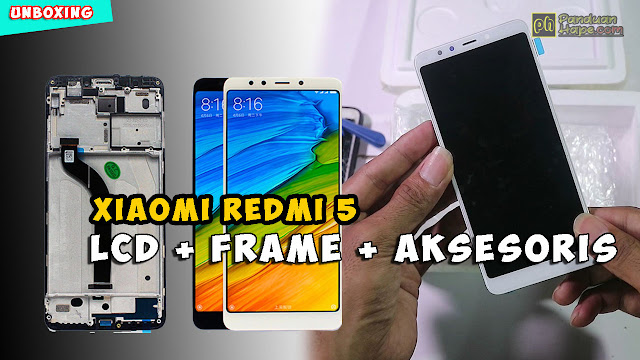 unboxing lcd + frame redmi 5