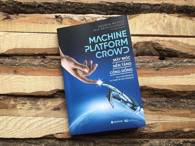 Máy móc- nền tảng- cộng đồng (Machine- Platform- Crowd)