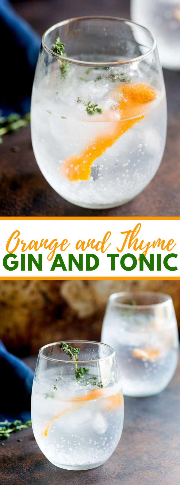 Orange and Thyme Gin and Tonic #drinks #cocktails