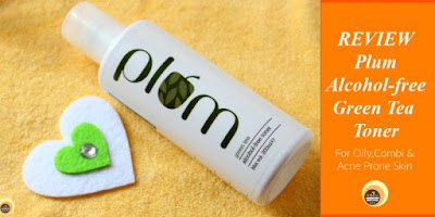 Plum+Green+Tea+Alcohol+Free+Toner+Review+For+Oily+Combi+Acne+prone+Skin+NBAM+blog