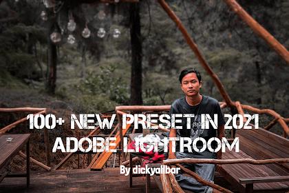 100+ Preset Lightroom Gratis Terbaru 2021