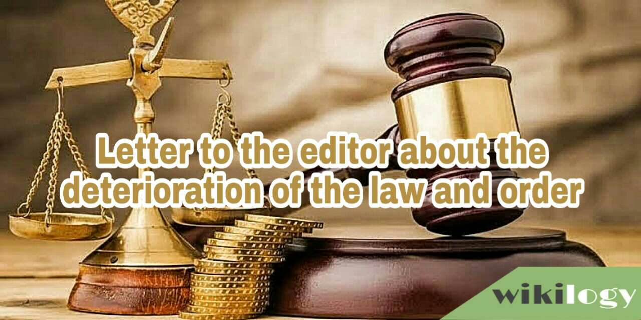 Letter to the editor of a newspaper about the deterioration of the law and order situation