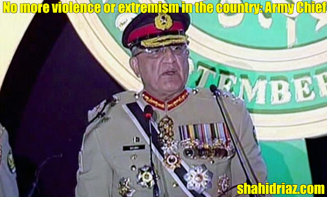 No more violence or extremism in the country: Army Chief
