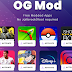OG Mod| Ogmod.co Aplikasi Mod Gratis Tidak perlu Jailbreak / Root