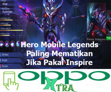 Hero Mobile Legends Paling Mematikan Jika Pakai Inspire