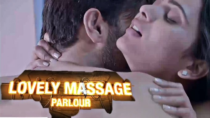 Anupama Prakash sexy scene - Lovely Massage Parlour Part 1 (2021)