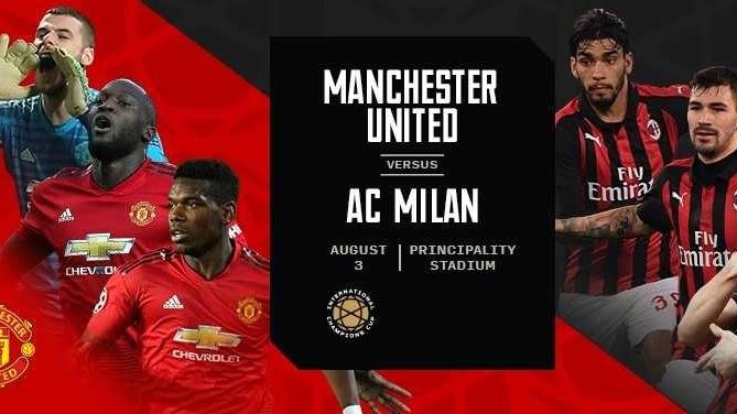 مشاهدة مباراة  مانشستر يونايتد  و ميلان 03-08-2019 الكأس الدولية للأبطال