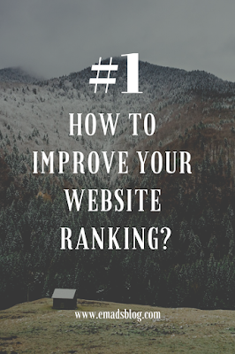 Improve Ranking of Your Blog or Website - Emad's Blog