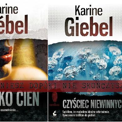 (nie)znane, (nie)czytane, (nie)doceniane- Karine Giebel, mistrzyni thrillera
