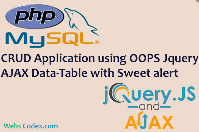 CRUD Application Using PHP-OOPs Jquery AJAX, DataTable with SweetAlert
