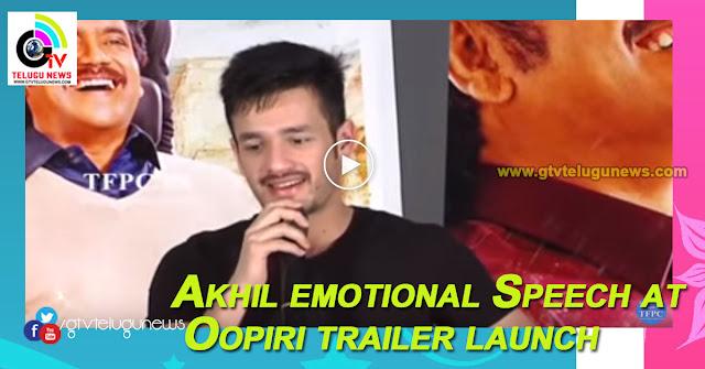 Akhil emotional Speech at Oopiri trailer launch