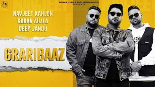 Graribaaz Lyrics Karan Aujla x Navjeet Kahlon