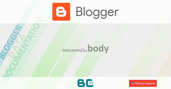 Blogger - Gadgets Blog (V1/V2), FeaturedPost (V2) et PopularPosts (V2) - data:posts[i].body