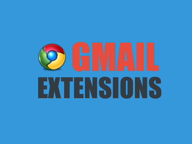 Chrome Extensions for Gmail
