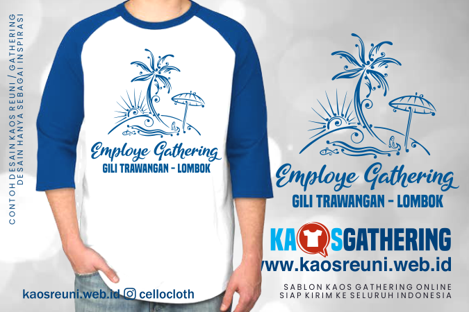 Go to Lombok  - Kaos Family Gathering - Kaos Employe Gathering