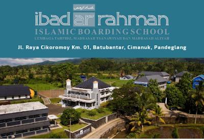 Lowongan Kerja Accounting Staff, dan Admin Keuangan Ibad Ar Rahman Islamic Boarding School Pandeglang