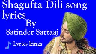 Shagufta Dili songq lyrics - (Satinder Sartaaj) lyrics kings