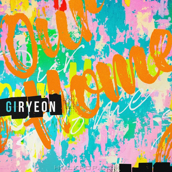 Giryeon – Our Home – Single