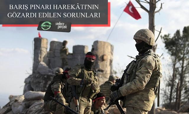 Barış Pınarı Harekatı'nın gözardı edilen sorunları - sadecegercek.net