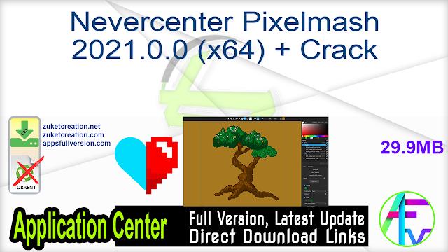 Nevercenter Pixelmash 2021.0.0 (x64) + Crack