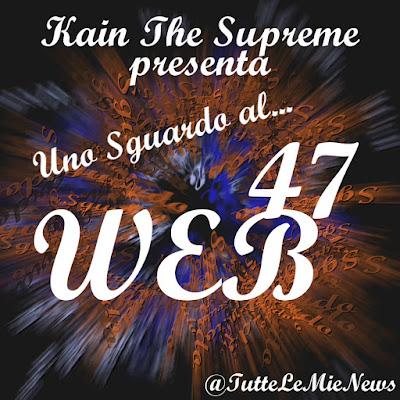 Uno sguardo al #web N° 47