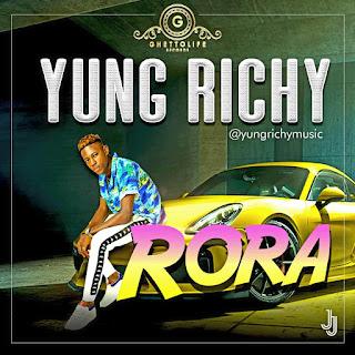Yung Richy - Rora
