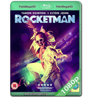 ROCKETMAN (2019) WEB-DL 1080P HD MKV ESPAÑOL LATINO