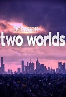 Between Two Worlds Temporada 1