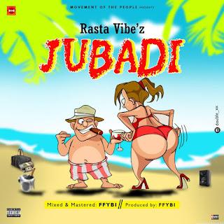 https://www.wavyvibrations.com/2019/07/music-rasta-vibez-jubadi.html
