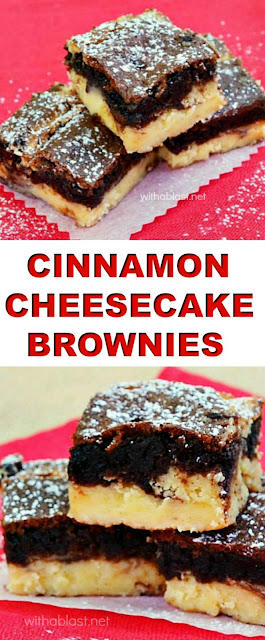 Decadent ! Gooey Brownie layer with a creamy Cinnamon Cheesecake layer