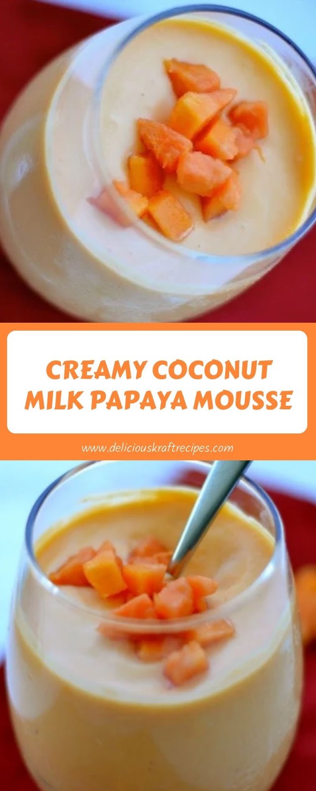 CREAMY COCONUT MILK PAPAYA MOUSSE