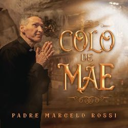 Música Colo de Mãe (Com Padre Adriano Zandoná)