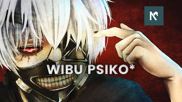 Rekomendasi Anime Wibu Psikopat