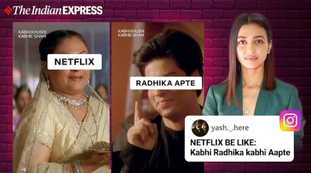 'Return of the Omnipresent': Netizens in splits as Netflix India welcomes Radhika Apte in K3G-style
