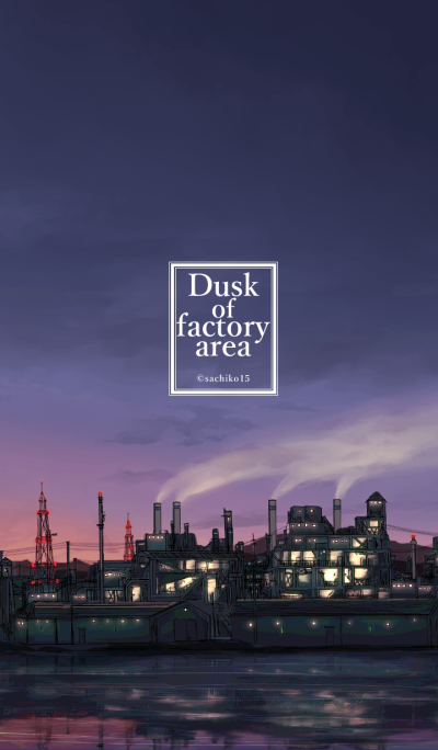Dusk of factory area