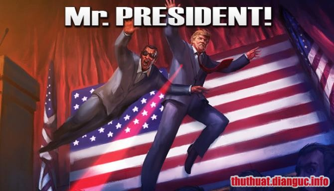 tie-smallDownload Game Mr.President! Full Cr@ck