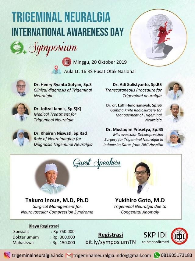 Trigeminal Neuralgia International Awareness Day: SYMPOSIUM Minggu, 20 Oktober 2019  Aula Lt. 16 RSPON, MT Haryono, Cawang, Jakarta Timur