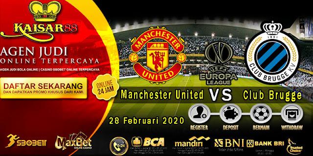 Prediksi Bola Terpercaya Liga UEFA Europa Manchester United vs Club Brugge 28 Februari 2020