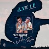 Music: Tee Swag ft. John Dee - Aye Le (Prod. by Biggy Mix)