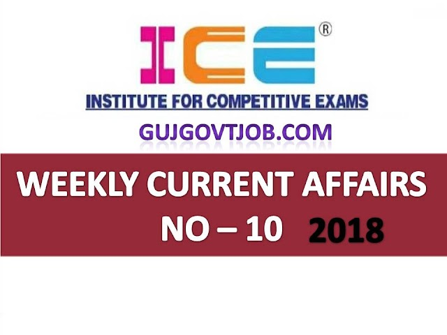 ICE Rajkot - ICE Magic Weekly Current Affairs Ank No - 10