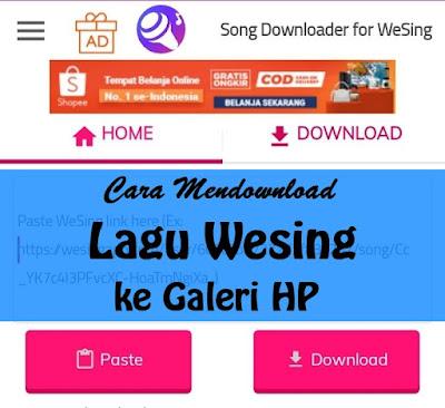 Cara Mendownload Lagu Wesing ke Galeri HP dengan Aplikasi Wesing Downloader