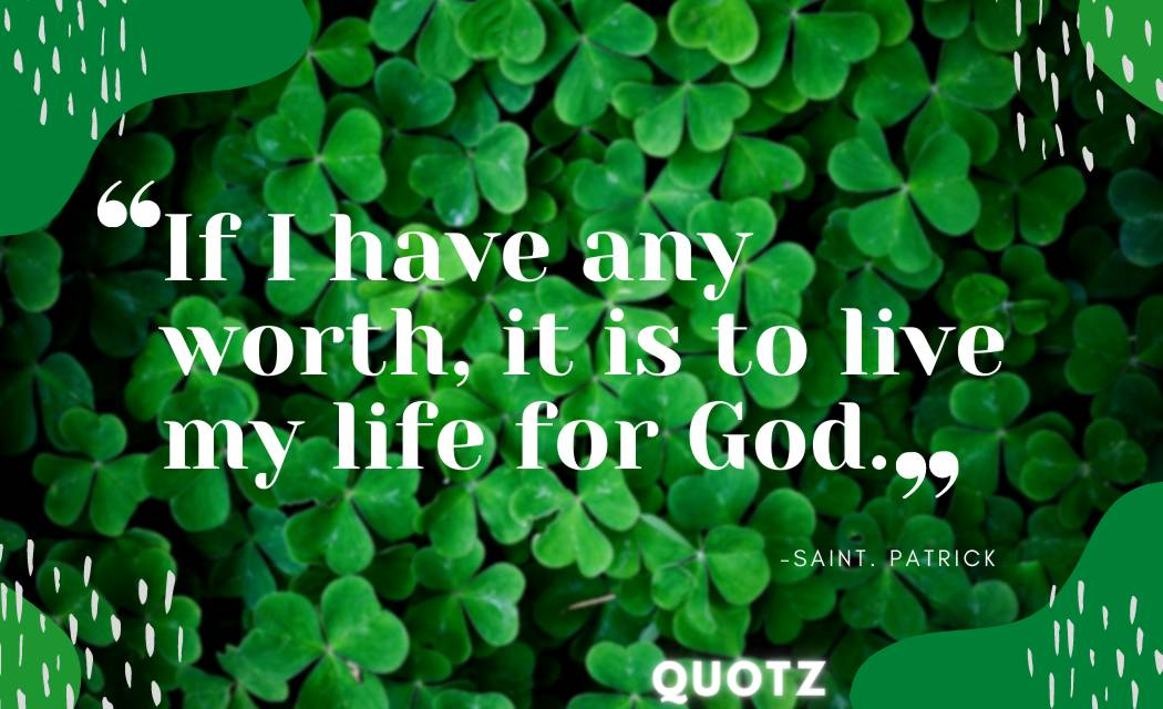Best 20+ Quotes By Saint Patrick With Quotes Images