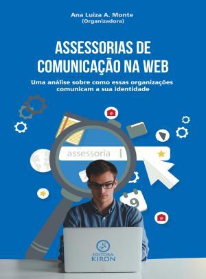 Assessorias de Comunicação na Web – Ana Luiza Almeida do Monte Download Grátis