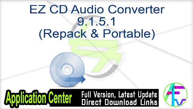 EZ CD Audio Converter 9.1.5.1 (Repack & Portable)