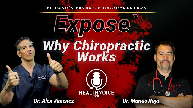 Podcast: Why Chiropractic Care Works | El Paso, TX Chiropractor