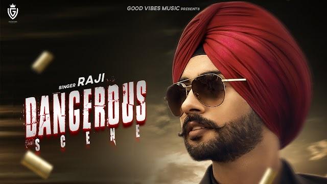 Dangerous Scene MP3 Song Download - Raji