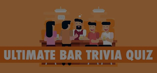 The Ultimate Bar Trivia Quiz Answers