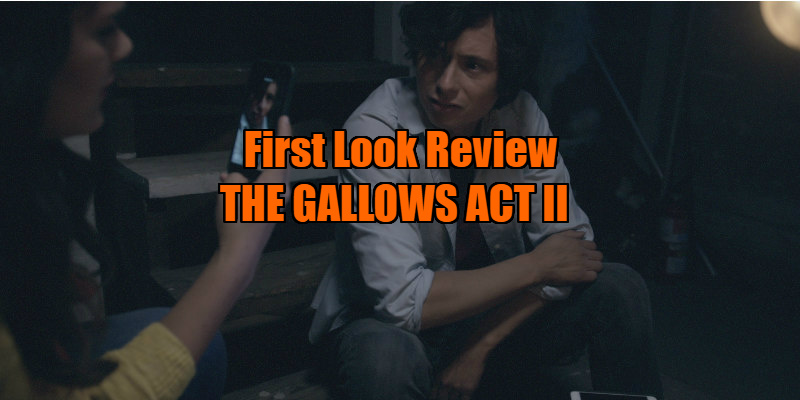 the gallows act 2 review