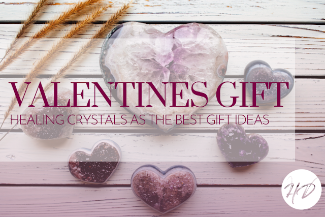 Why Healing Crystals Are The Best Gifts For Valentines