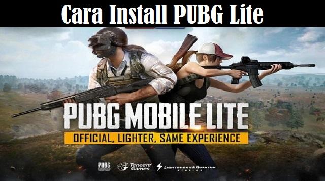 Cara Install PUBG Lite